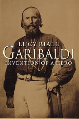 Book Garibaldi by Lucy Riall