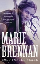 Cold-Forged Flame by Marie Brennan