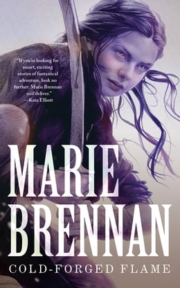 Book Cold-Forged Flame by Marie Brennan