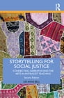 Storytelling for Social Justice Cover Image