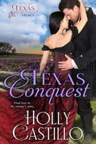 Texas Conquest by Holly Castillo