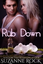 Rub Down by Suzanne Rock