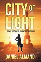 City of Light by Daniel Almand
