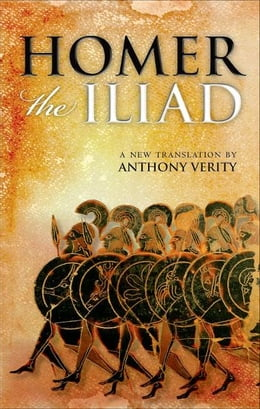 Book The Iliad: (OWC Hardback) by Anthony Verity