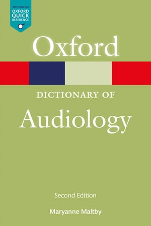 A Dictionary of Audiology