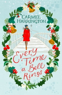 Book Every Time a Bell Rings by Carmel Harrington