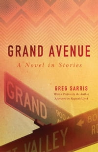 Grand Avenue: A Novel in Stories