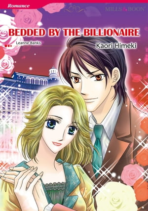 BEDDED BY THE BILLIONAIRE (Mills & Boon Comics): Mills & Boon Comics by Leanne Banks
