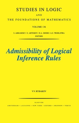 Book Admissibility of Logical Inference Rules by Rybakov, V.V.