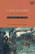 A War Imagined: The First World War and English Culture