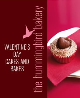 Book Hummingbird Bakery Valentine's Day Cakes and Bakes: An Extract from Cake Days by Tarek Malouf