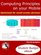 Computing Principles on your Mobile by Clive W. Humphris