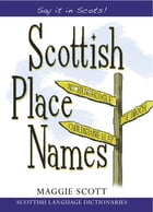 Scottish Place Names by Maggie Scott