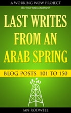 Last Writes from an Arab Spring by Ian Rodwell