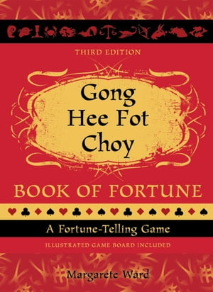 Gong Hee Fot Choy Book of Fortune revised A Fortune-Telling Game