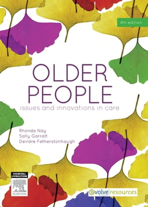Older People Issues and Innovations in Care