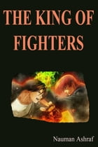 The King of Fighters: Learn combinations to get success by Nauman Ashraf