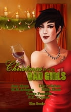 Christmas is for Bad Girls by M.M. Ardagna
