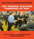 Political Communications: The General Election of 2001