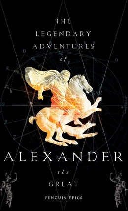 Book The Legendary Adventures of Alexander the Great by Richard Stoneman