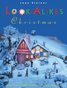 Book Look-Alikes Christmas: The More You Look, the More You See! by Joan Steiner
