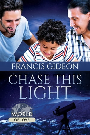 Chase This Light by Francis Gideon