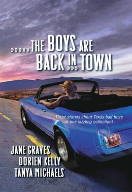Book The Boys Are Back in Town: Falling For You\Forward Pass\Ready and Willing by Jane Graves