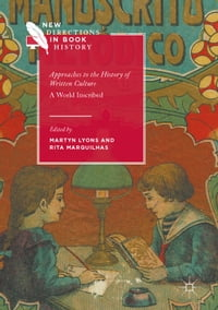 Approaches to the History of Written Culture: A World Inscribed