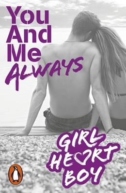 Book Girl Heart Boy: You And Me Always (Book 6) by Ali Cronin