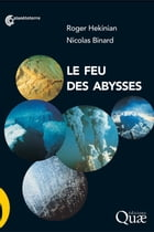 Le feu des abysses by Roger Hekinian