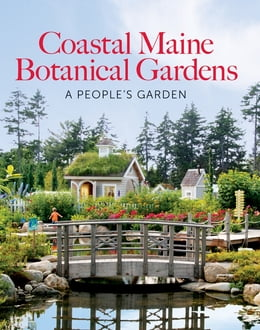 Book The Coastal Maine Botanical Gardens by William Cullina