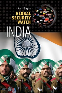 Global Security Watch—India