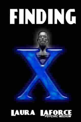 Finding X by Laura Laforce