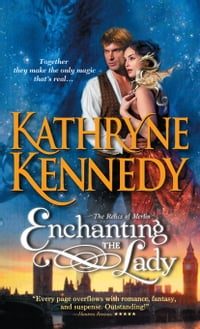 Enchanting the Lady: A unique and delightful blend of historical romance and fantasy