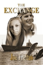 The Exchange by Joe Freitus