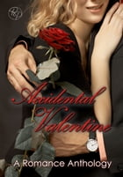 Accidental Valentine by Various Authors