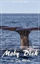 Moby Dick (Herman Melville) (Literary Thoughts Edition) by Herman Melville
