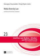 Media Diversity Law: Australia and Germany Compared