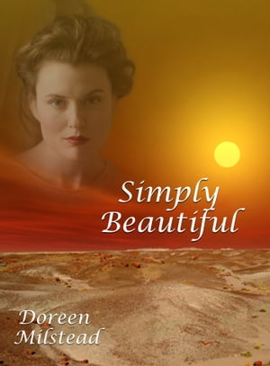 Simply Beautiful by Doreen Milstead