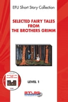 Selected Fairy Tales from the Brothers Grimm by Derleme