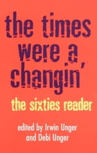 The Times Were a Changin': The Sixties Reader