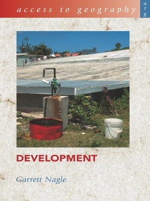 Access to Geography: Development Ebook