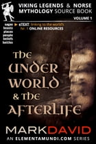 The Underworld and the Afterlife by Mark David