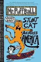 Mr. Puffball: Stunt Cat Across America Cover Image