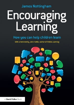 Encouraging Learning How you can help children learn