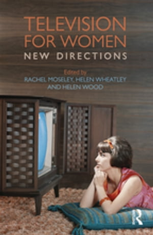 Television for Women New Directions