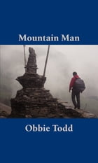 Mountain Man by Obbie Todd