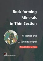 Rock-forming Minerals in Thin Section by Cornelia Schmitt-Riegraf