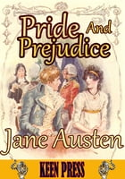 Pride and Prejudice : The Timeless Classic Novel: (With over 70 Illustrations and Audiobook Link) by Jane Austen