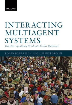 Interacting Multiagent Systems Kinetic equations and Monte Carlo methods